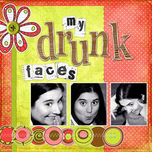 Mydrunkfaces